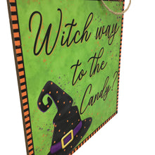 Witch Way To The Candy Sign 10 Inch Square