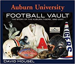 Auburn University Football Vault Book by David Housel