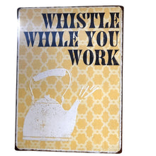 "Rustic Metal ""Whistle While You Work"" Wall Art"