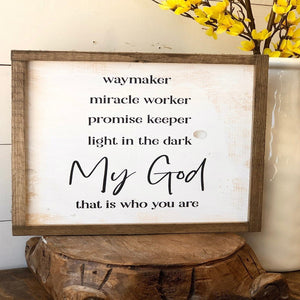 """Waymaker"" Wood Framed Sign"