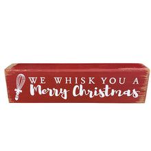 8 Inch x 2 Inch We Whisk You a Merry Christmas Wood Block