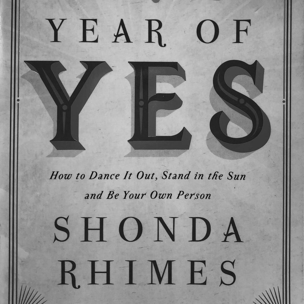 """How to Dance It Out, Stand in the Sun and Be Your Own Person"" - Shonda Rhimes"