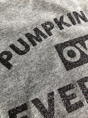 Pumpkin Spice over Everything tee
