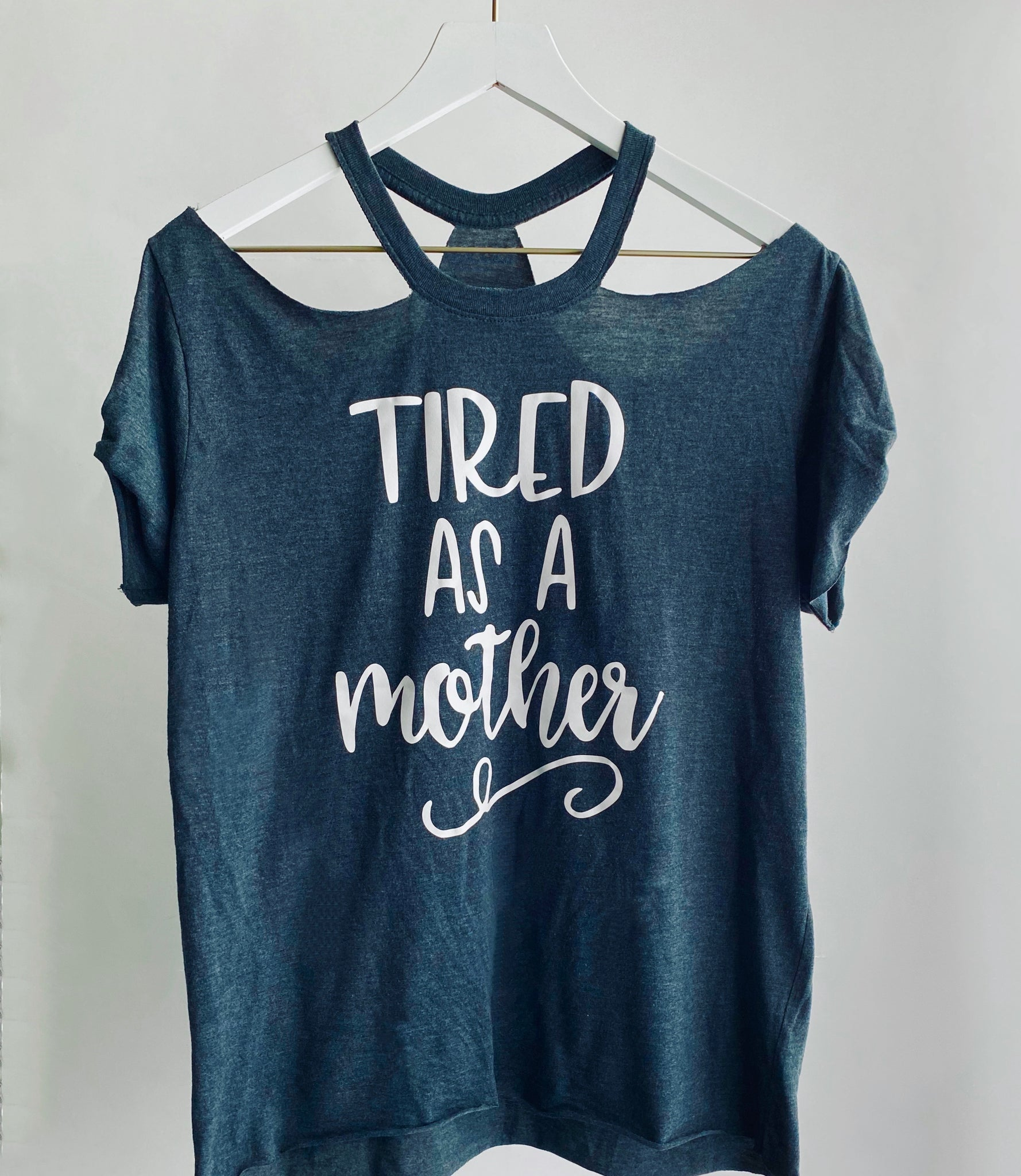 Tired as a Mother Cold Shoulder tee