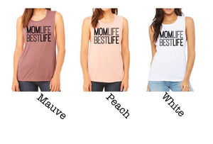 Mom Life Best Life muscle tank