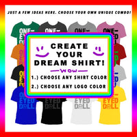 CREATE YOUR DREAM SHIRT! - One-Eyed Doll