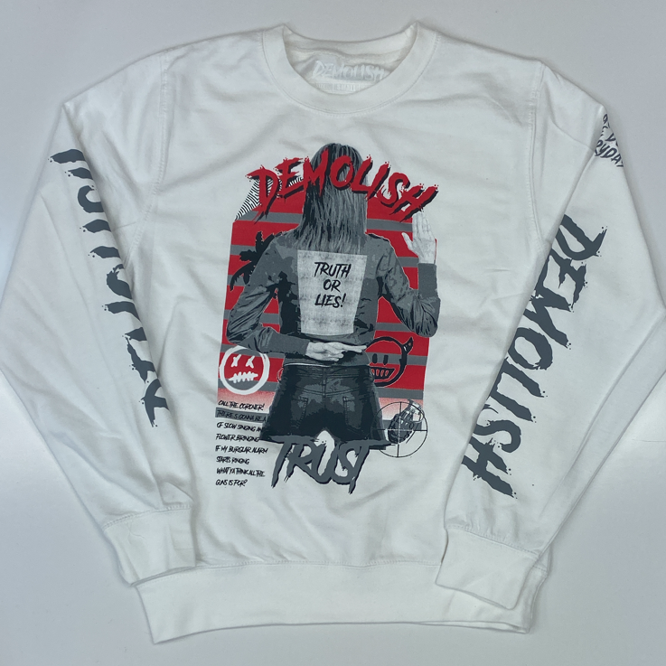 Demolish- truth & lies crewneck