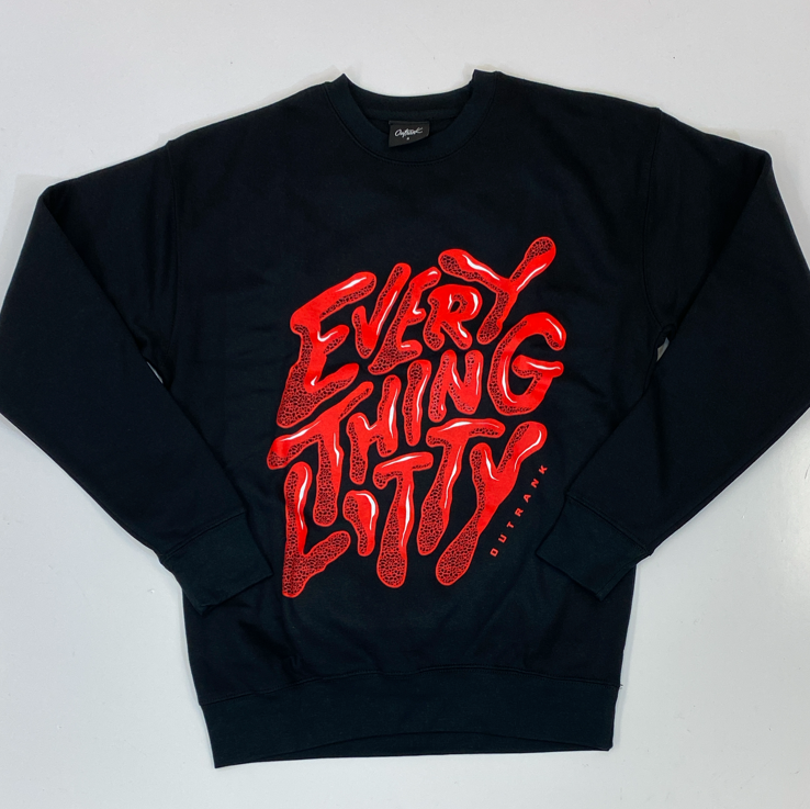 Outrank- everything litty sweatshirt