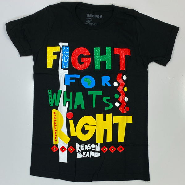 Reason- fight for what's right ss tee