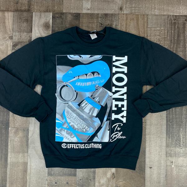 Effectus Clothing- money bomb crewneck