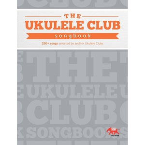 Hal Leonard The Ukulele Club Songbook - Downtown Music Sydney