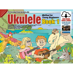 Progressive Ukulele Method for Young Beginners Book 1 with Online Audio & Video - Downtown Music Sydney