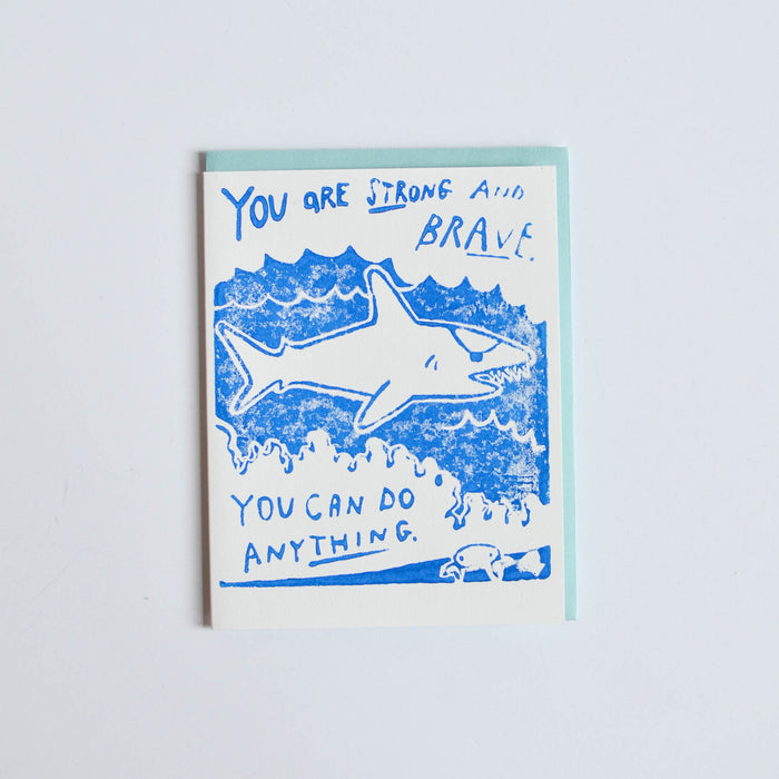 'You are strong and brave. You can do anything' Card