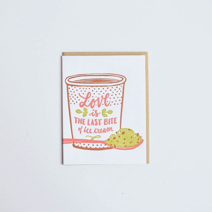 'Love is the last bite of ice cream' card