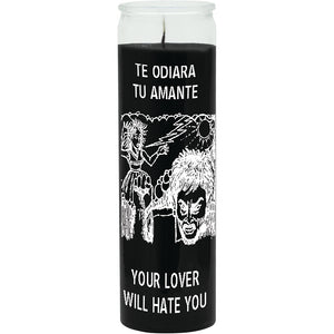 Your lover will hate you
