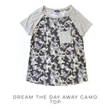 Dream the Day Away Camo Top