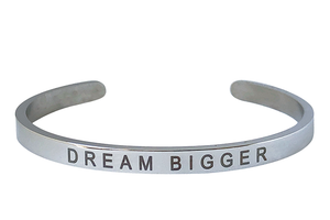 DREAM BIGGER-4MM ENGRAVED