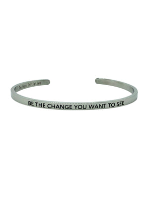 "Inspirational bangle with ""be the change you want to see "" inscription"
