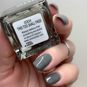 Nail Polish - This Too Shall Pass