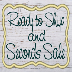 READY TO SHIP & SECONDS SALE