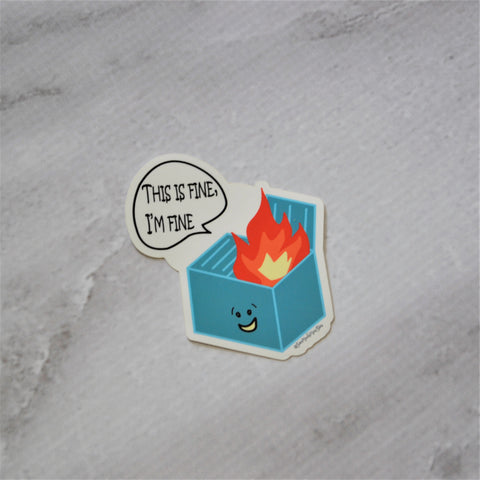 "NEW! Ready to ship - 'I'm Fine' Vinyl Sticker - 3"" x 2.5"""