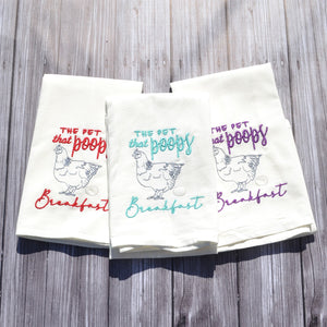 Funny Chicken Tea Towel - The Pet That Poops Breakfast