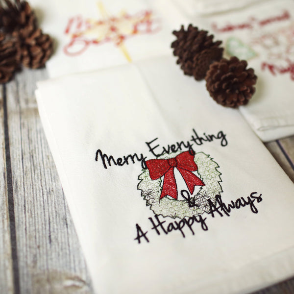 NEW! - Merry Everything & Happy Always Tea Towel - Christmas