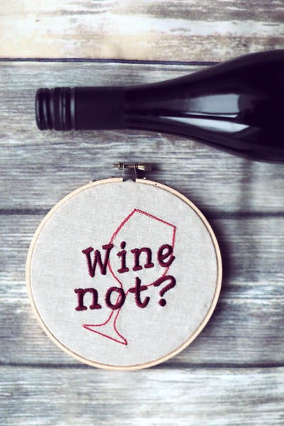 Wine Not - Hoop Art