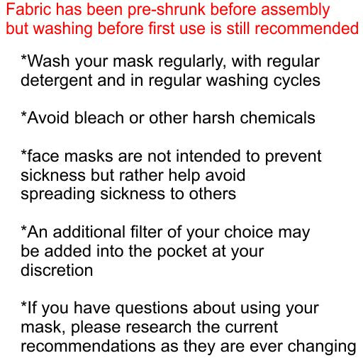 Small Fabric Mask - FILTERS NOT INCLUDED - READY TO SHIP - (S-12)