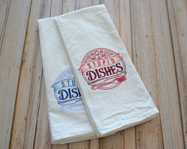 Stupid Dishes Tea Towel