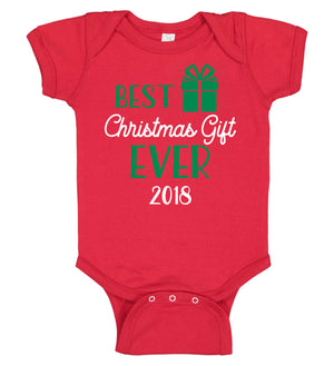 """Best Christmas Gift Ever"" Onesie"