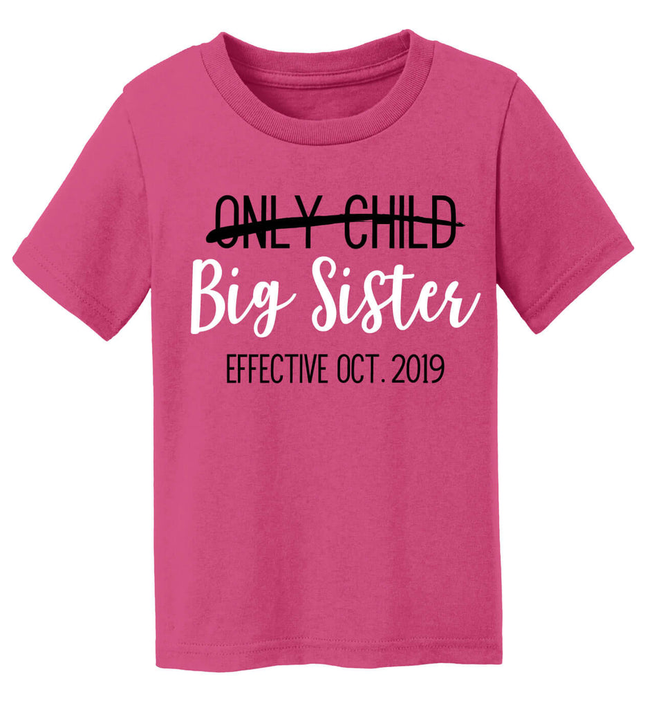 Only Child to Big Sister T-Shirt - Personalized Babies