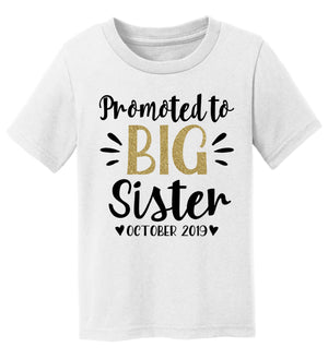 Promoted to Big Sister T-Shirt - Personalized Babies