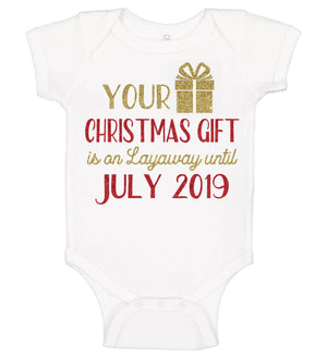 """Christmas Gift is in Layaway"" Pregnancy Announcement Onesie - Personalized Babies"