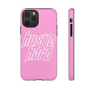 'HUSTLE HARD' PINK -  PHONE CASE