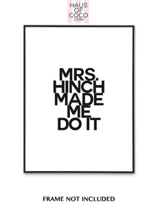 MRS. HINCH MADE... - BLACK