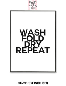 WASH FOLD DRY REPEAT