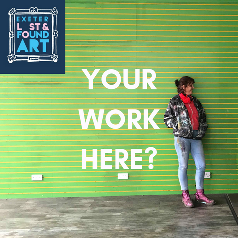 "Image text reads ""Your work here?"" overlaid over a photo of Anna FitzGerald leaning against a green wall, with the Lost & Found Exeter logo in the corner"