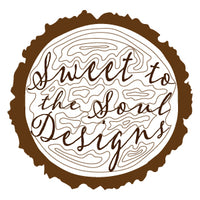 Sweet to the Soul Designs