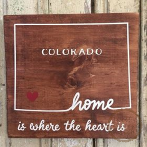 Colorado Home is Where the Heart is Wood Sign & Home Decor
