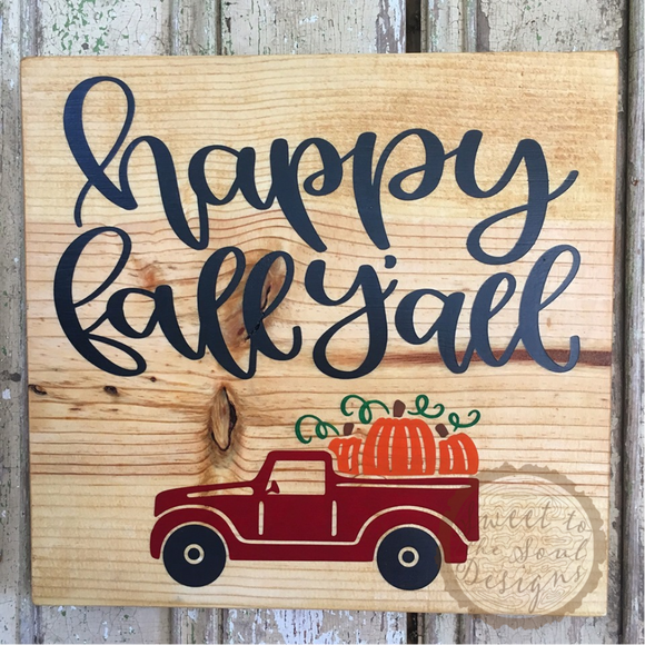 Happy Fall Y'All Wood Sign - 12
