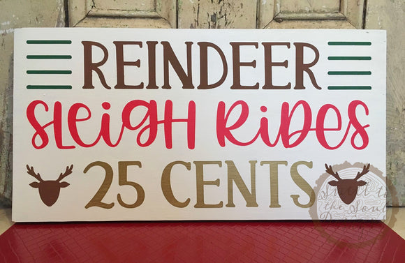 "Reindeer Sleigh Rides Christmas Wood Sign - 10""x18"