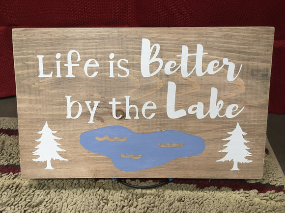 Life is Better By the Lake Wood sign rustic home decor