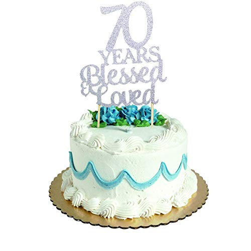 70 Years Blessed &Amp; Loved Cake Topper For 70Th Birthday, Wedding Anniversary Party Decorations Silver Glitter