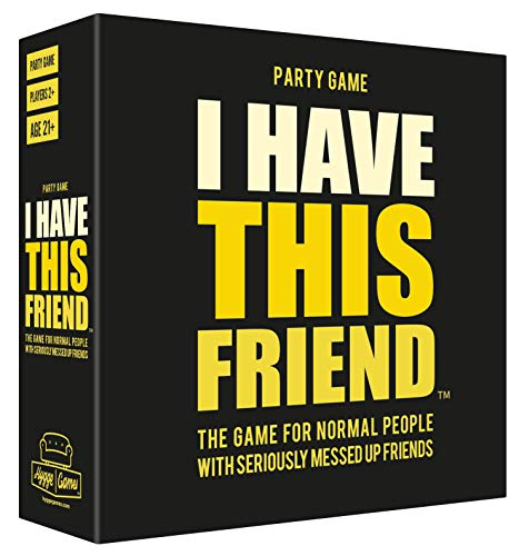 Hygge Games I Have This Friend - The Party Game For Normal People With Seriously Messed Up Friends