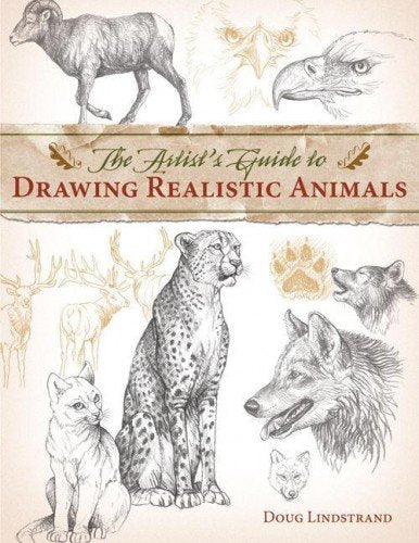 Artist'S Guide To Drawing Realistic Animals