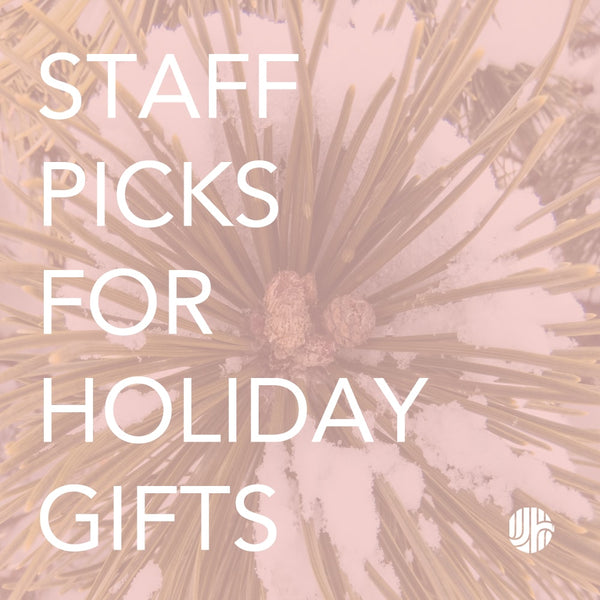 JEN HANSEN Staff Picks for Holiday Gifts