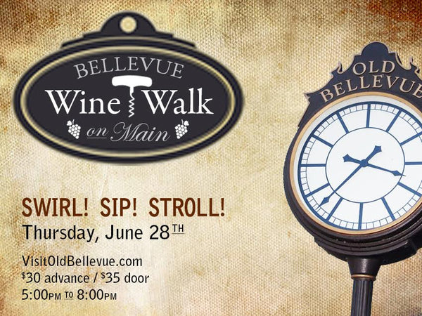 Come see us at the Bellevue Wine Walk!