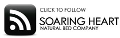 Follow Soaring Heart Natural Bed Company's Blog