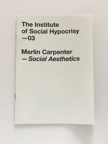 Social Aesthetics by Merlin Carpenter